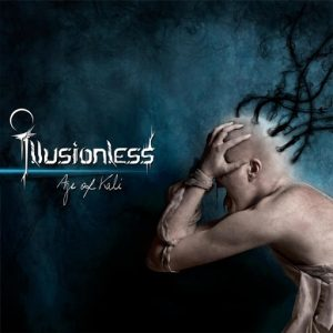 Illusionless — Age Of Kali (2016)