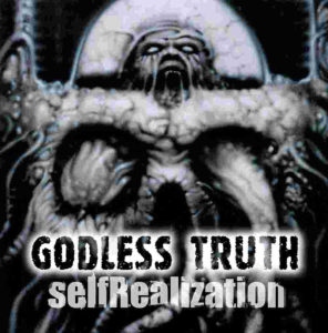 Godless Truth — SelfRealization (2001)