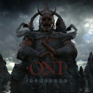 Oni — Ironshore (2016)