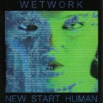 Wetwork — New Start Human (2002)