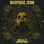 Despised Icon — The Ills Of Modern Man (2007)