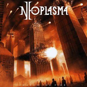 Neoplasma — Watch The Fire (2017)