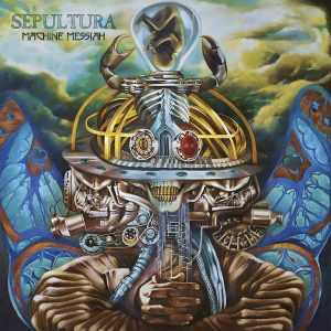 Sepultura — Machine Messiah (2017)