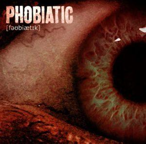 Phobiatic — Phobiatic (2017)
