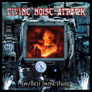 Divine Noise Attack — Soulless Something (2002)