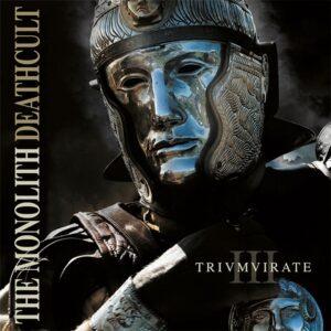 The Monolith Deathcult — Trivmvirate Addendvm (Reissue 2016) (2008)