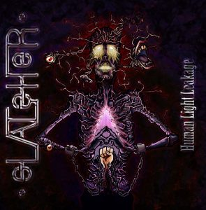 Slatsher — Human Light Leakage (2013)