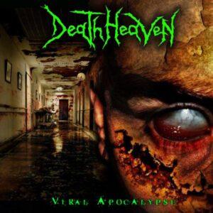 Death Heaven — Viral Apocalypse (2007)
