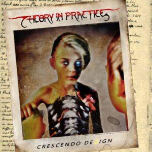 Theory In Practice — Crescendo Dezign (2017)