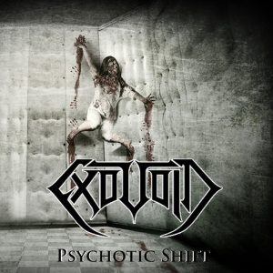 ExoVoid — Psychotic Shift (2015)