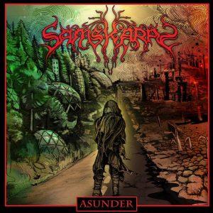 Samskaras — Asunder (2017)