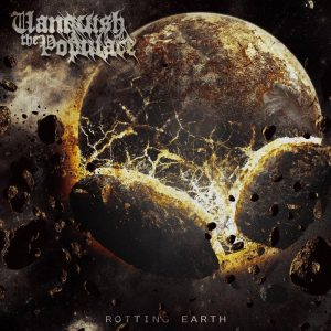 Vanquish The Populace — Rotting Earth (2016)