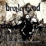 Brokenhead — A Prompt And Utter Destruction (2017)