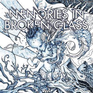 Memories In Broken Glass — Enigma Infinite (2017)