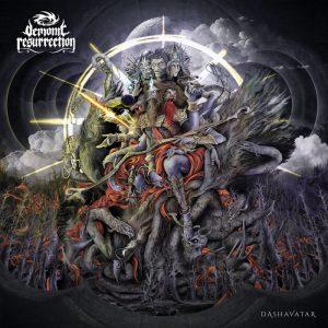 Demonic Resurrection — Dashavatar (2017)