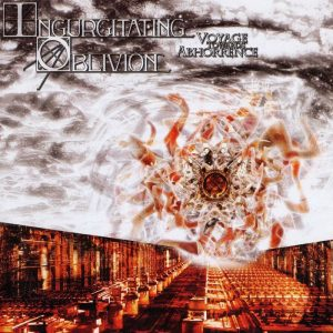 Ingurgitating Oblivion — Voyage Towards Abhorrence (2005)