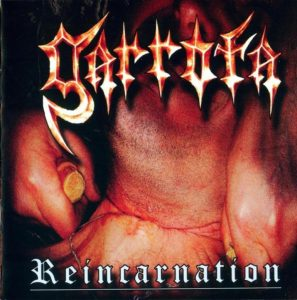 Garrota — Reincarnation (2006)
