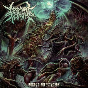 Desecrate The Faith — Unholy Infestation (2017)