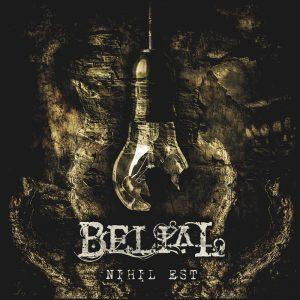 Belial — Nihil Est (2017)