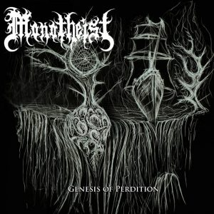 Monotheist — Genesis Of Perdition (2013)