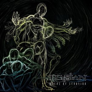 Elysian — Wires Of Creation (2012)