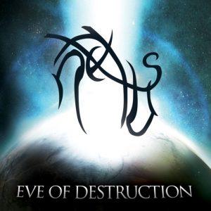 Nexus — Eve Of Destruction (2009)
