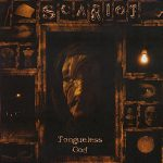 Scariot — Tongueless God (2002)