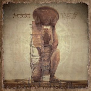 Maat — Monuments Will Enslave (2017)