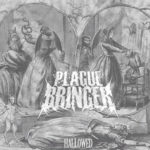 Plaguebringer — Hallowed (2014)