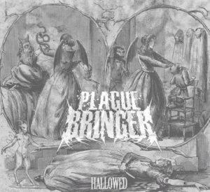 Plaguebringer — Hallowed (2014)