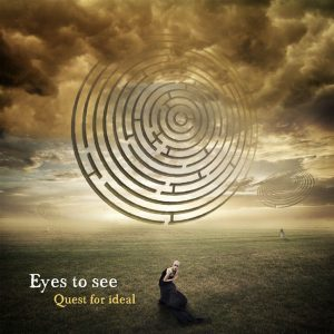 Eyes To See — Quest For Ideal (2013)