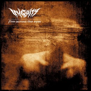 Iniquity — Five Across The Eyes (1999)