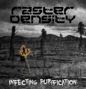 Raster Density — Infecting Purification (2009)