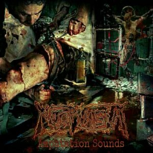 Neoplasia — Amputation Sounds (2017)