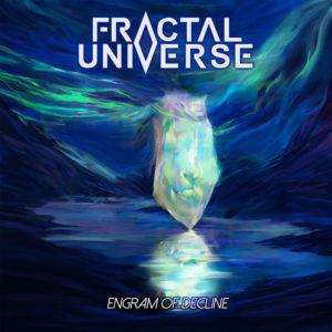 Fractal Universe — Engram Of Decline (2017)