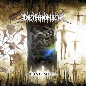 Dethroner — Blind Souls (2012)