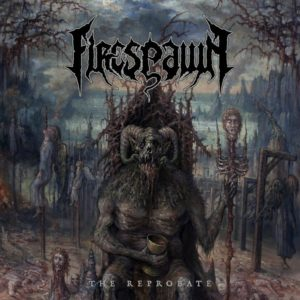 Firespawn — The Reprobate (2017)