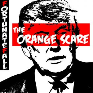 Fortunate Fall — The Orange Scare (2017)