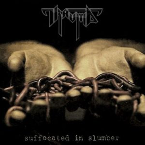 Trauma — Suffocated In Slumber (2000)