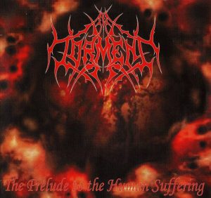 In Torment — The Prelude To The Human Suffering (2004)