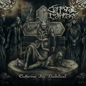 Corporal Carnage — Suffering By Diabolical (2017)