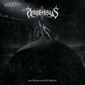 Amiensus — All Paths Lead To Death (2017)