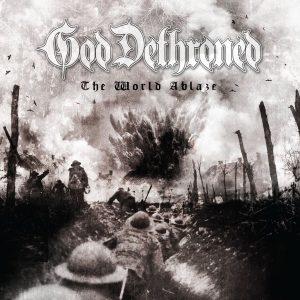 God Dethroned — The World Ablaze (2017)