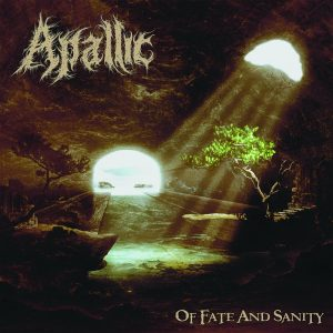 Apallic — Of Fate And Sanity (2017)