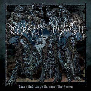 Carach Angren — Dance And Laugh Amongst The Rotten (2017)