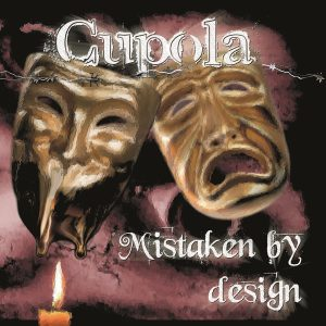 Cupola — Mistaken By Design (2007)