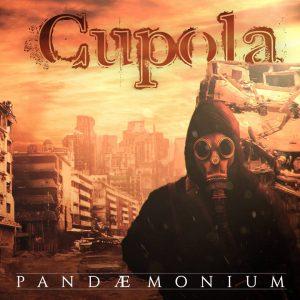 Cupola — Pandæmonium (2015)