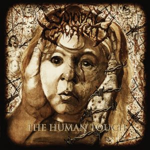 Suicidal Causticity — The Human Touch (2017)