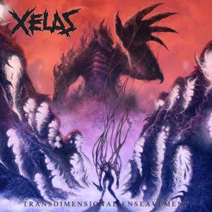 Xelas — Transdimensional Enslavement (2017)