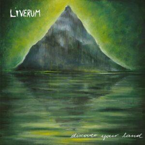 Liverum — Discover Your Land (2017)
